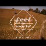 FeeltheWorld – Etap 4: INDIE