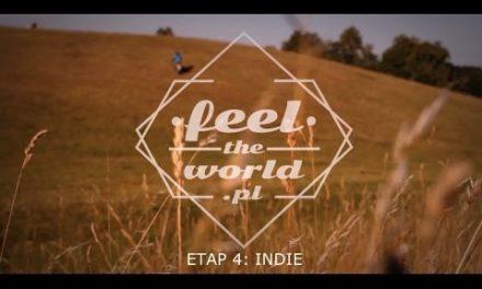 FeeltheWorld – Etap 4: INDIE